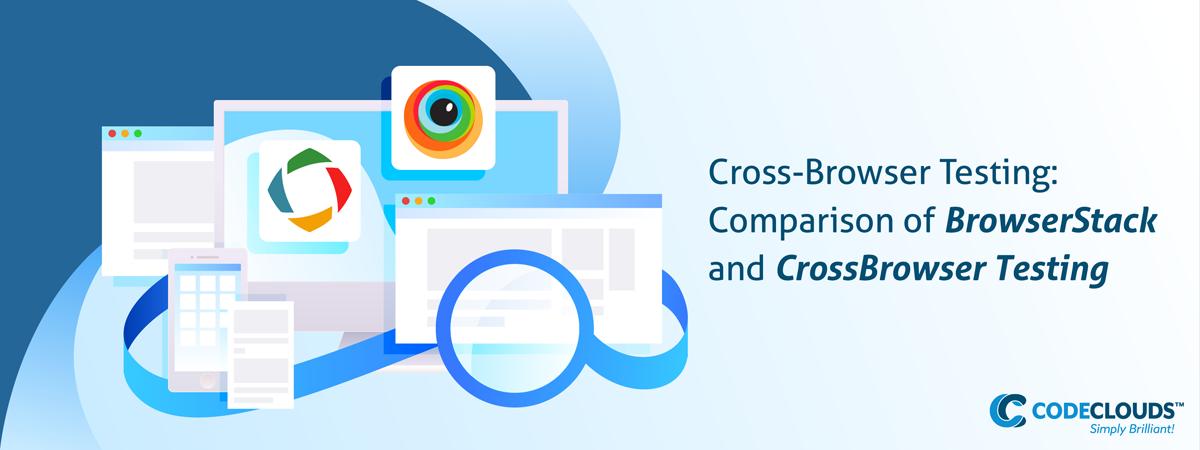 cross-browser testing: BrowserStack vs CrossBrowserTesting