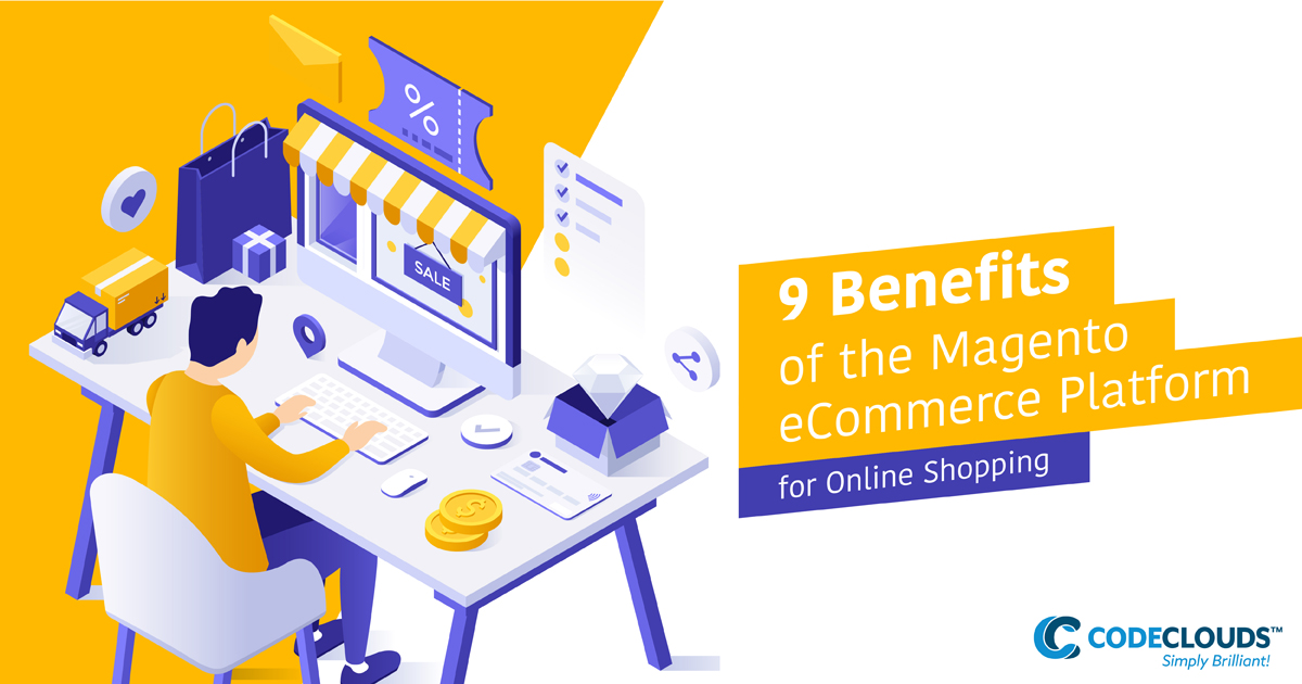 benefits of the magento eCommerce platform