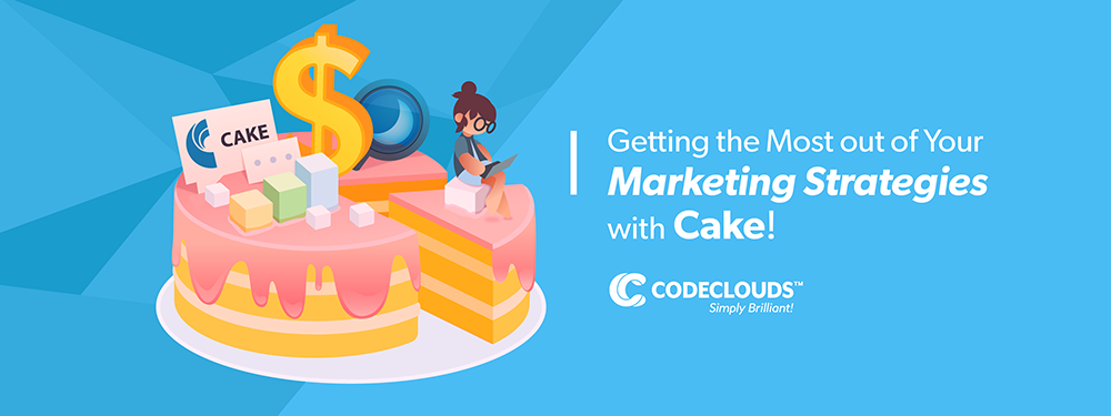 cake integration and marketing strategies