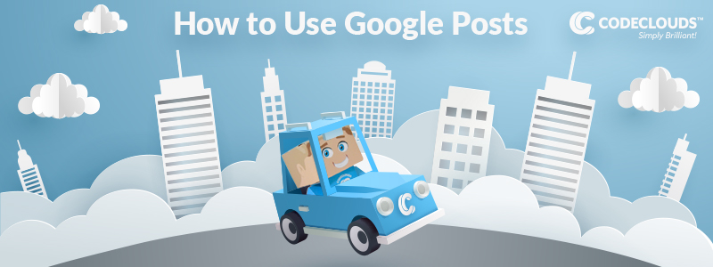 The Benefits of Google Posts