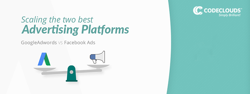 Facebook Ads and Google Adwords: Which is better for you?