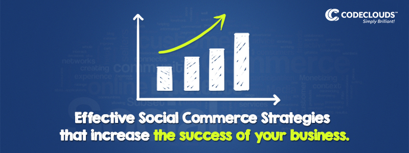 Effective social commerce strategies for your business