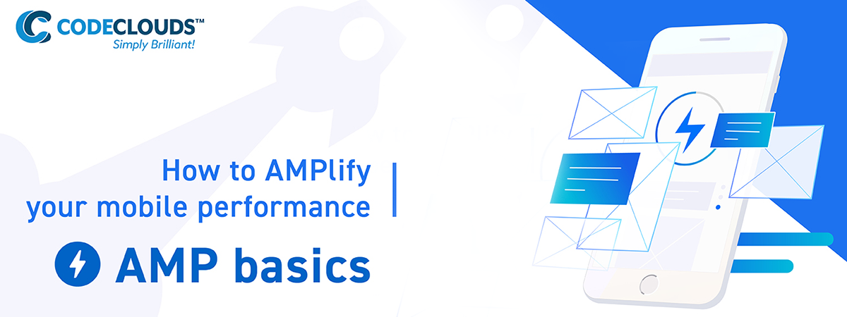 How to AMPlify your mobile performance: AMP basics