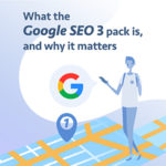 What the Google SEO 3 pack is, and why it matters