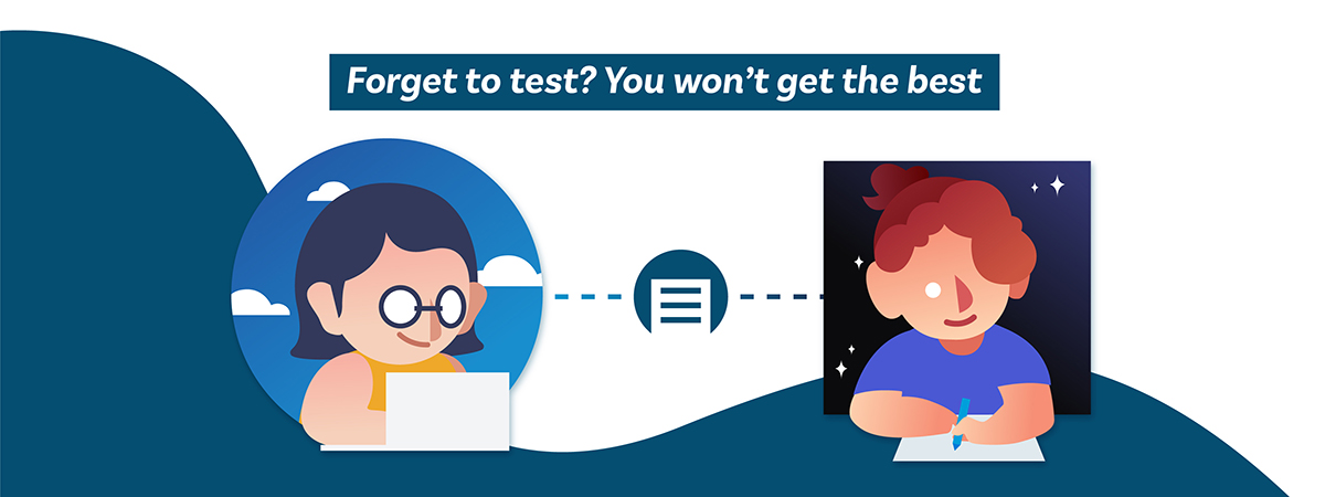 Forget to test? You won't get the best