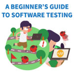 A beginner's guide to software testing (12 key terms)