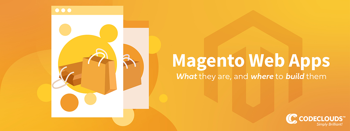 Magento Web Apps—what they are, and where to build them