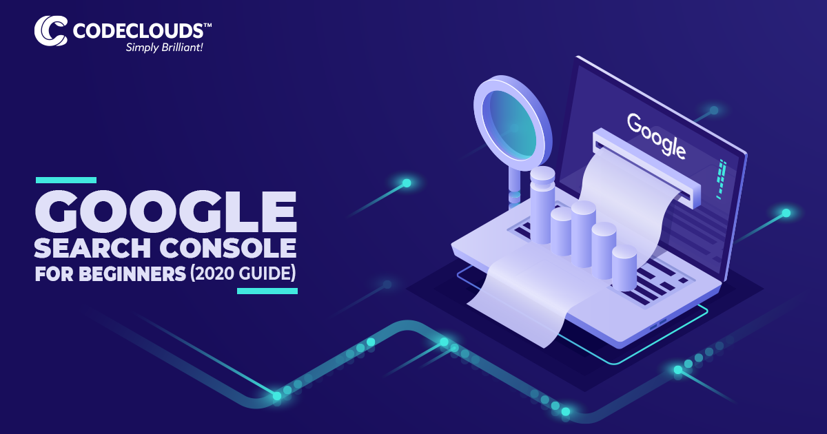 Google Search Console for Beginners 2020 guide