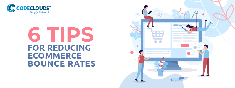 Reducing ECommerce Bounce Rates
