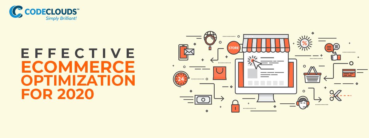 Effective eCommerce Optimization for 2020