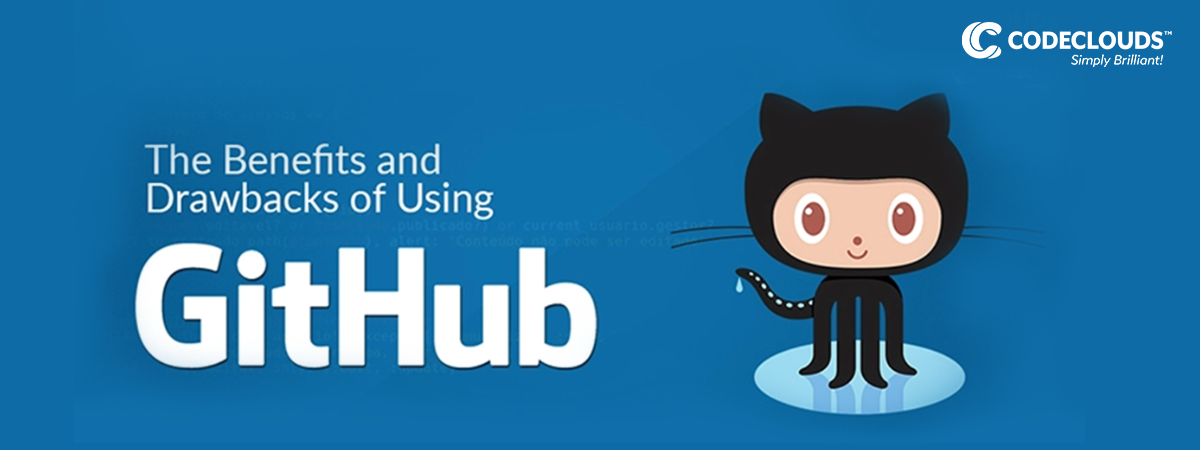 The Advantages and Disadvantages of Using GitHub
