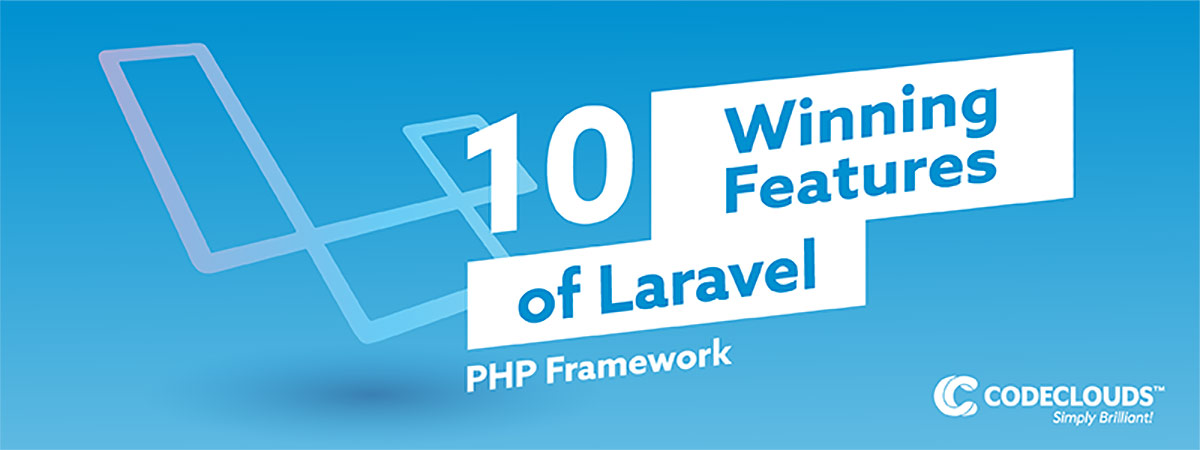 10 Great Features that Make Laravel the Best PHP Framework
