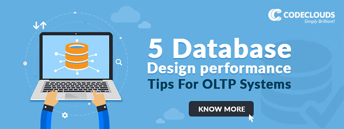 Five Database Design Performance Tips For OLTP Systems
