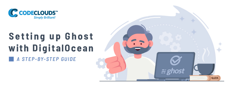 Setting up Ghost with DigitalOcean: a step-by-step guide