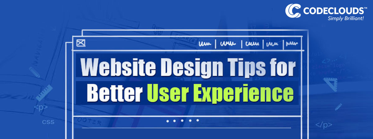 Website Design Tips for a Memorable User Experience
