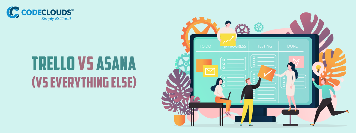 Trello vs Asana (vs Everything Else)